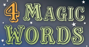Four Magic Words